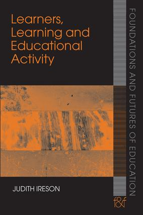 Learners, Learning and Educational Activity: 1st Edition (e-Book) book cover