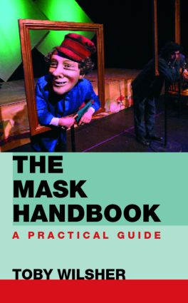 The Mask Handbook: A Practical Guide (Paperback) book cover