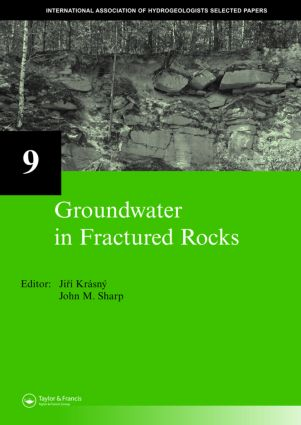 Groundwater in Fractured Rocks: IAH Selected Paper Series, volume 9, 1st Edition (Paperback) book cover