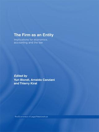 The Firm as an Entity: Implications for Economics, Accounting and the Law (Hardback) book cover