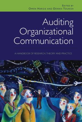 Auditing Organizational Communication: A Handbook of Research, Theory and Practice, 2nd Edition (Hardback) book cover