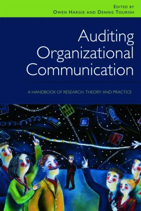 Auditing Organizational Communication: A Handbook of Research, Theory and Practice, 2nd Edition (Paperback) book cover