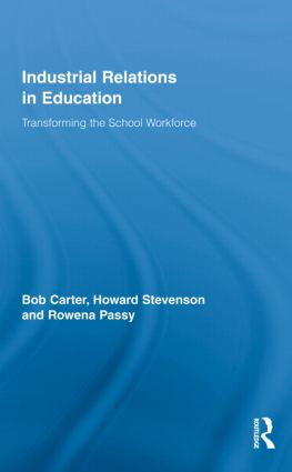 Industrial Relations in Education: Transforming the School Workforce (Hardback) book cover
