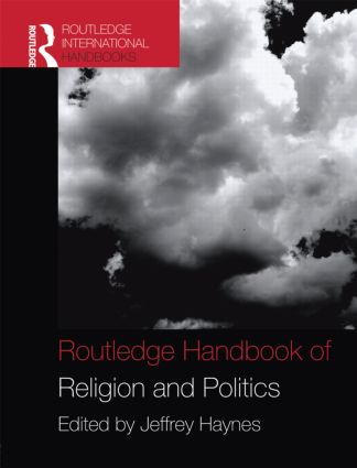 Routledge Handbook of Religion and Politics (Hardback) book cover