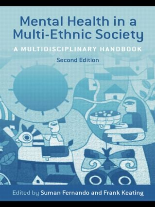 Mental Health in a Multi-Ethnic Society: A Multidisciplinary Handbook, 2nd Edition (Paperback) book cover