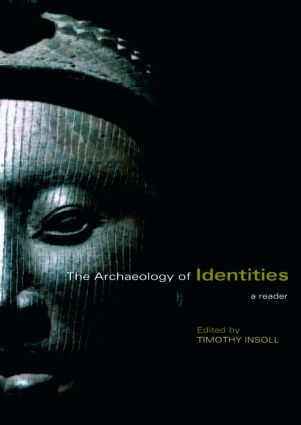 The Archaeology of Identities: A Reader (Paperback) book cover