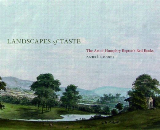 Landscapes of Taste: The Art of Humphry Repton's Red Books (Hardback) book cover