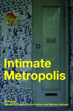 Intimate Metropolis: Urban Subjects in the Modern City (e-Book) book cover