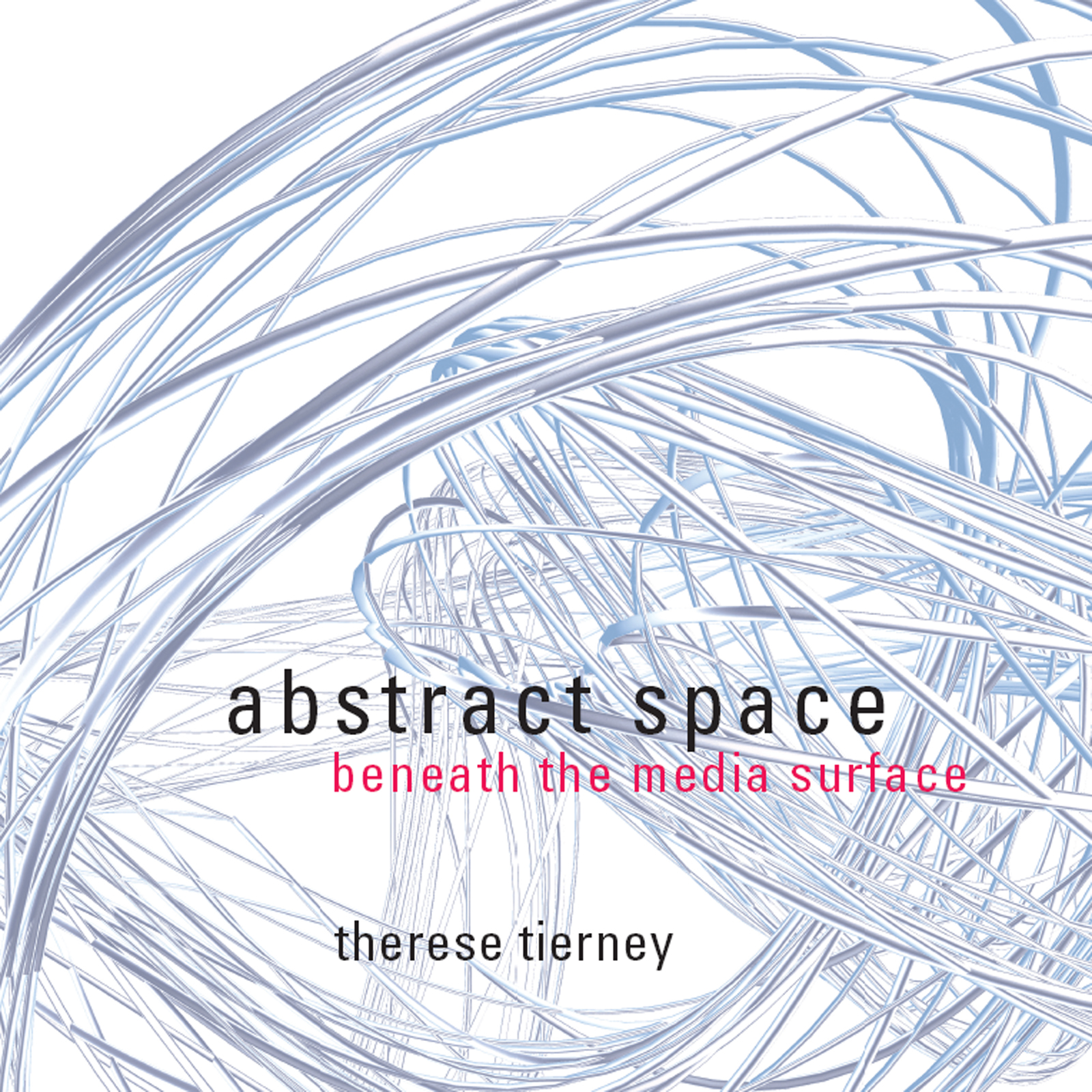 Abstract Space: Beneath the Media Surface (Paperback) book cover