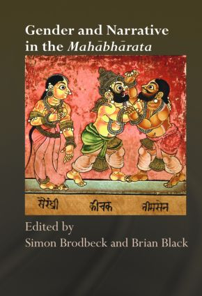 Gender and Narrative in the Mahabharata: 1st Edition (Hardback) book cover