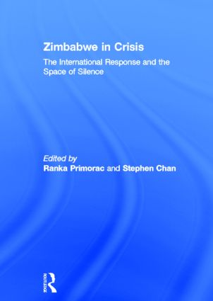 Zimbabwe in Crisis: The International Response and the Space of Silence, 1st Edition (Hardback) book cover