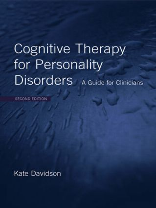 Cognitive Therapy for Personality Disorders: A Guide for Clinicians (Paperback) book cover