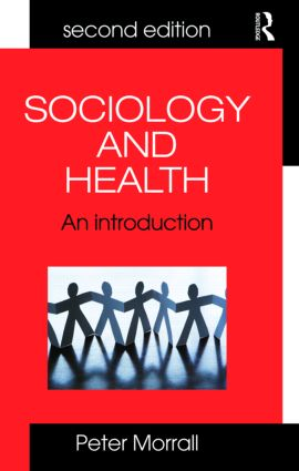 Sociology and Health: An Introduction, 2nd Edition (Paperback) book cover