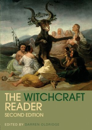 The Witchcraft Reader: 2nd Edition (Paperback) book cover