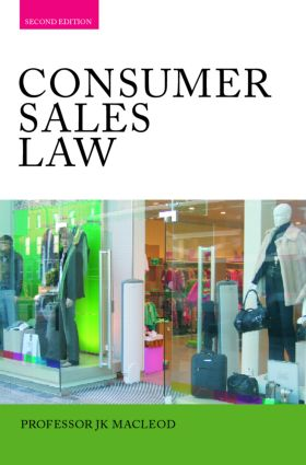 Consumer Sales Law: The Law Relating to Consumer Sales and Financing of Goods, 2nd Edition (Paperback) book cover