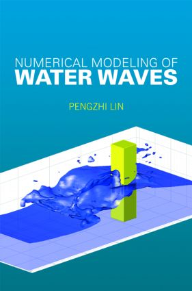 Numerical Modeling of Water Waves: 1st Edition (Hardback) book cover