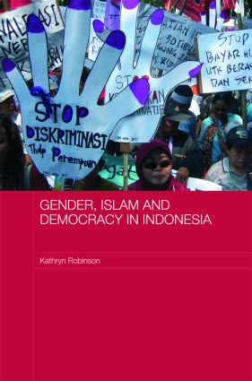Gender, Islam and Democracy in Indonesia (Hardback) book cover