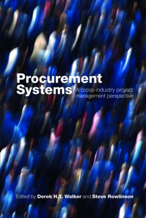 Procurement Systems: A Cross-Industry Project Management Perspective (Paperback) book cover