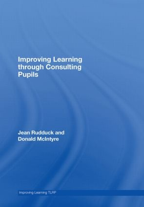Improving Learning through Consulting Pupils book cover