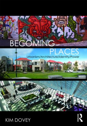 Becoming Places: Urbanism / Architecture / Identity / Power (Paperback) book cover