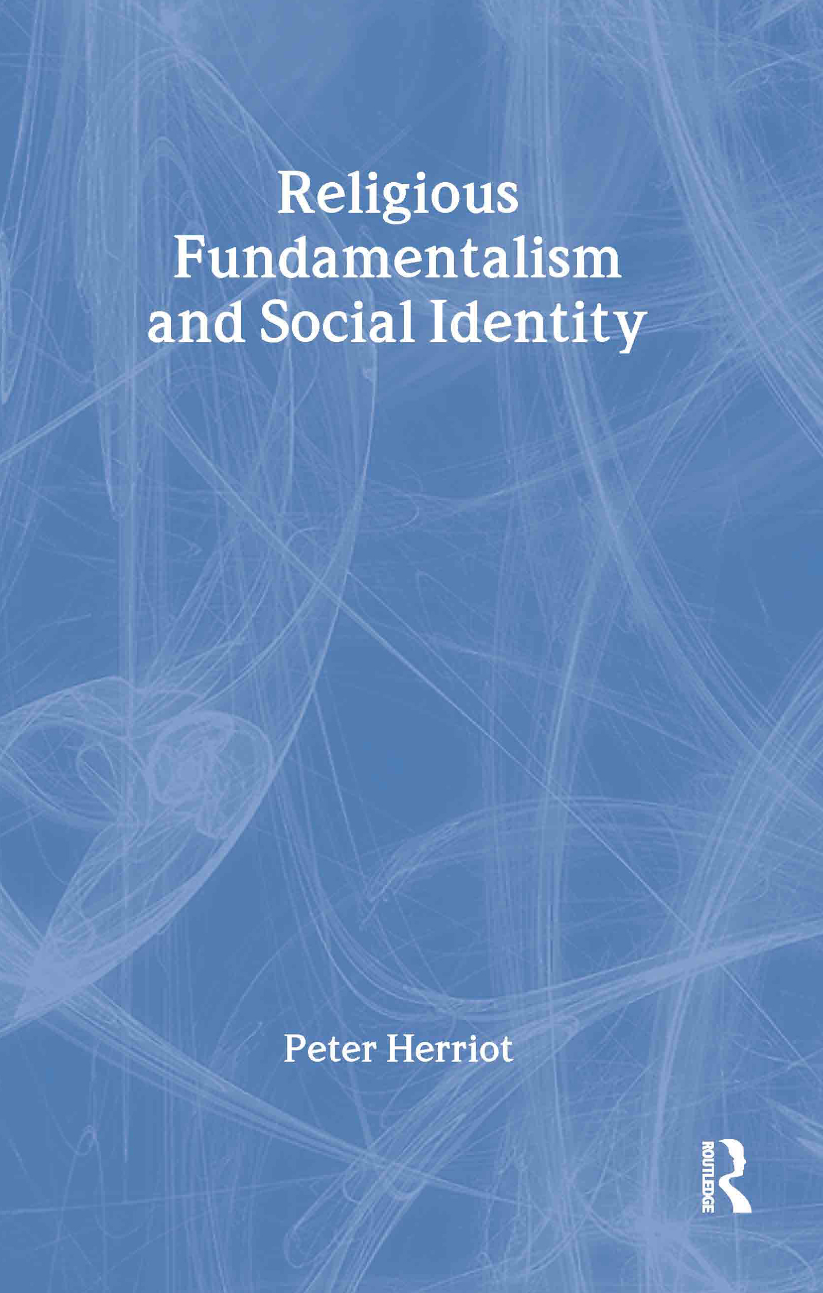 Religious Fundamentalism and Social Identity (Paperback) book cover