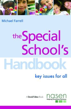 The Special School's Handbook: Key Issues for All (Paperback) book cover
