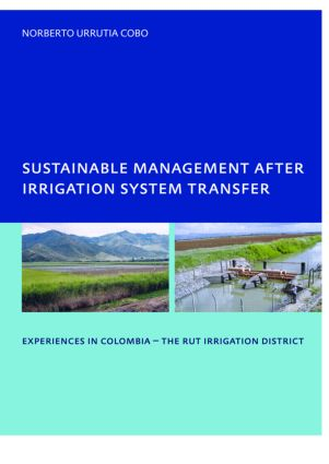 Sustainable Management After Irrigation System Transfer: PhD: UNESCO-IHE Institute, Delft, 1st Edition (Paperback) book cover