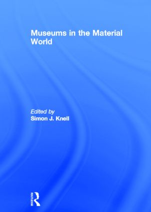 Museums in the Material World book cover