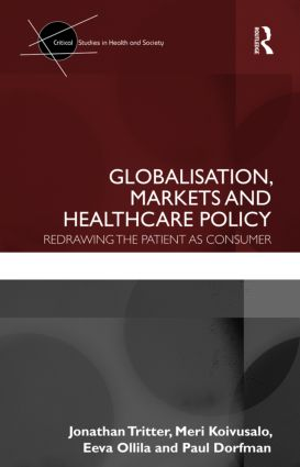 Globalisation, Markets and Healthcare Policy