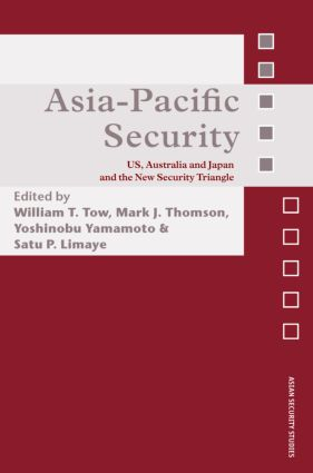 Asia-Pacific Security: US, Australia and Japan and the New Security Triangle (Hardback) book cover