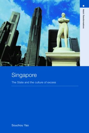 Singapore: The State and the Culture of Excess (Paperback) book cover