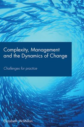 Complexity, Management and the Dynamics of Change