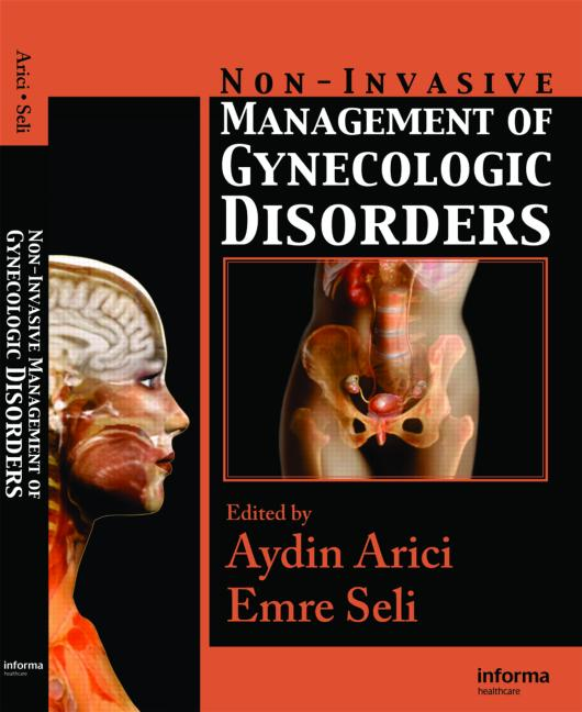 Non-Invasive Management of Gynecologic Disorders: 1st Edition (Hardback) book cover