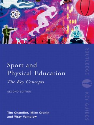 Sport and Physical Education: The Key Concepts: 2nd Edition (Paperback) book cover