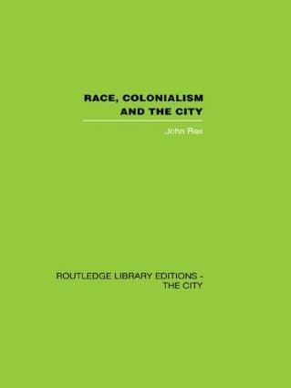 Race, Colonialism and the City (Hardback) book cover