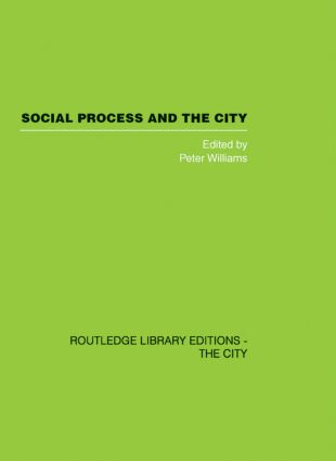 Social Process and the City (Hardback) book cover