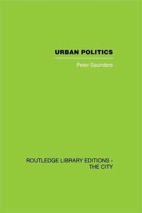 Urban Politics: A Sociological Interpretation (Hardback) book cover