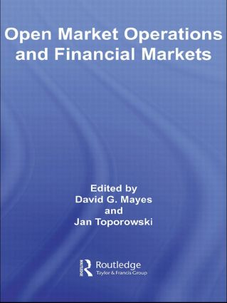 Open Market Operations and Financial Markets (Hardback) book cover