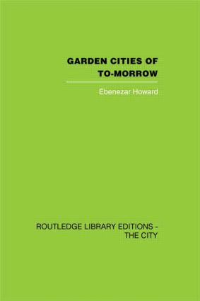 Garden Cities of To-Morrow (Hardback) book cover