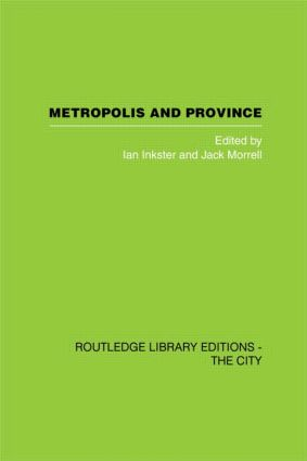 Metropolis and Province: Science in British Culture, 1780 - 1850 (Hardback) book cover