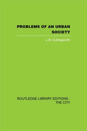 Problems of an Urban Society: The Social Framework of Planning (Hardback) book cover