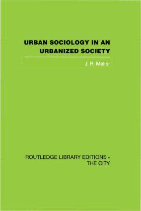 Urban Sociology and Urbanized Society (Hardback) book cover