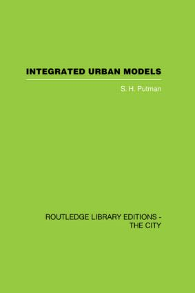 Integrated Urban Models Vol 1: Policy Analysis of Transportation and Land Use (RLE: The City) (Hardback) book cover
