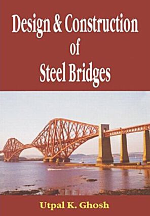 Design and Construction of Steel Bridges: 1st Edition (Hardback) book cover