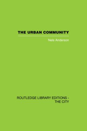 The Urban Community: A World Perspective, 1st Edition (Hardback) book cover
