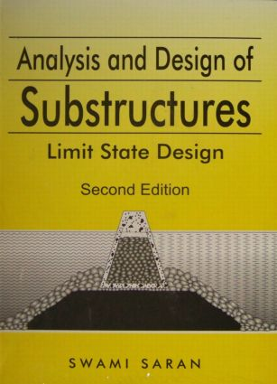 Analysis and Design of Substructures: Limit State Design, 1st Edition (Hardback) book cover