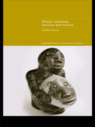 African Literature, Animism and Politics (Paperback) book cover