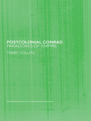 Postcolonial Conrad: Paradoxes of Empire, 1st Edition (Paperback) book cover