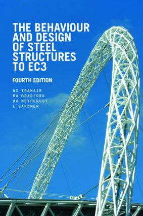 The Behaviour and Design of Steel Structures to EC3: 4th Edition (Paperback) book cover