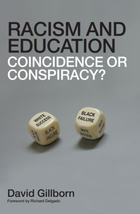 Racism and Education: Coincidence or Conspiracy? (Paperback) book cover